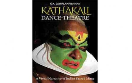 Kathakali Dance- Theatre:  A visual narrative of Indian sacred mime